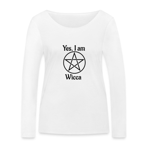 Yes I am Wicca - Camiseta de manga larga ecológica mujer de Stanley & Stella