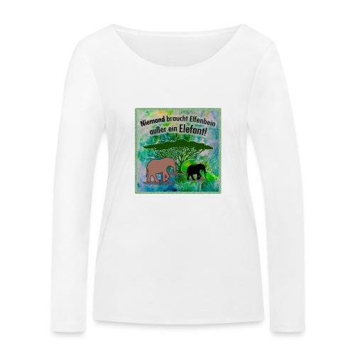 Niemand braucht Elfenbein - außer ein Elefant! - Frauen Bio-Langarmshirt von Stanley & Stella