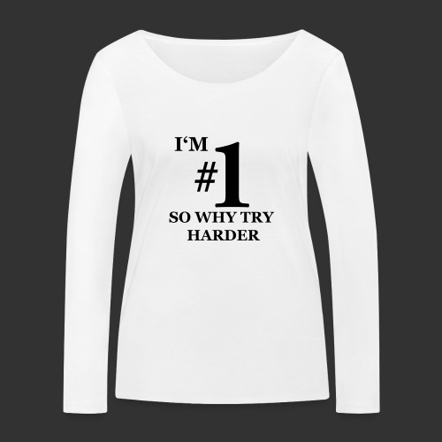 T-shirt, I'm #1 - Ekologisk långärmad T-shirt dam från Stanley & Stella