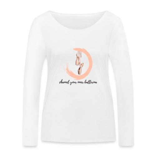 channel your inner Ballerina - Frauen Bio-Langarmshirt von Stanley & Stella