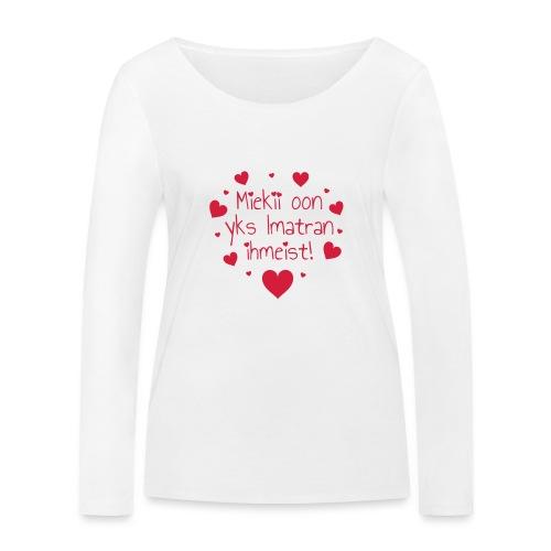 Miekii oon yks Imatran Ihmeist lasten t-paita - Stanley & Stellan naisten pitkähihainen luomupaita