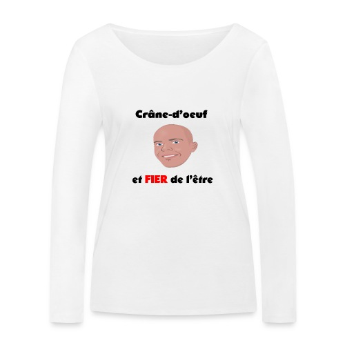Chauve et fier - T-shirt manches longues bio Stanley & Stella Femme