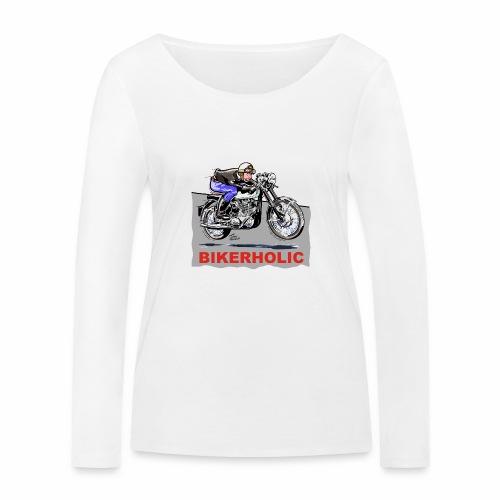 bikerholic - Women's Organic Longsleeve Shirt by Stanley & Stella