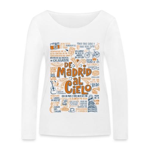 DE MADRID AL CIELO - Camiseta de manga larga ecológica mujer de Stanley & Stella