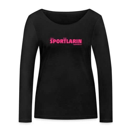 i bin a supatrüfö sportlarin - Frauen Bio-Langarmshirt von Stanley & Stella
