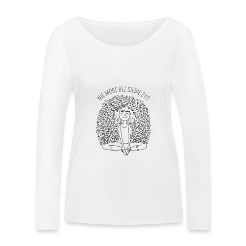 NIE MOGĘ BEZ SIEBIE ŻYĆ - SIMPLE - Ekologiczna koszulka damska z długim rękawem Stanley & Stella
