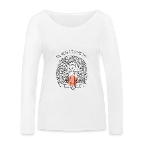 NIE MOGĘ BEZ SIEBIE ŻYĆ - KOLOR - Ekologiczna koszulka damska z długim rękawem Stanley & Stella
