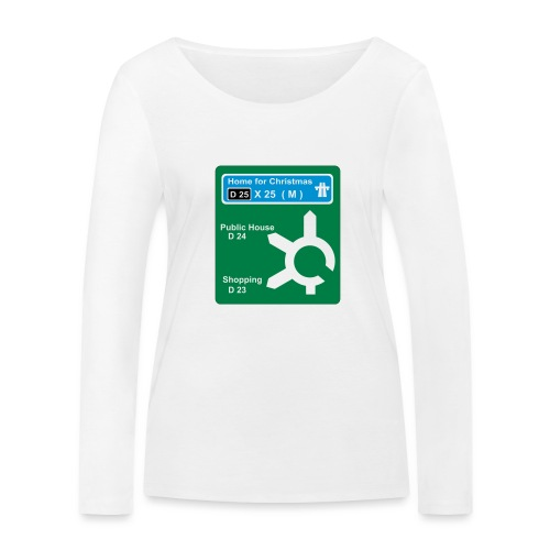 HOME_FOR_CHRISTMAS_SIGN - Women's Organic Longsleeve Shirt by Stanley & Stella