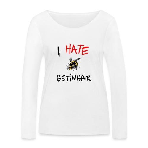 I hate getingar - Ekologisk långärmad T-shirt dam från Stanley & Stella