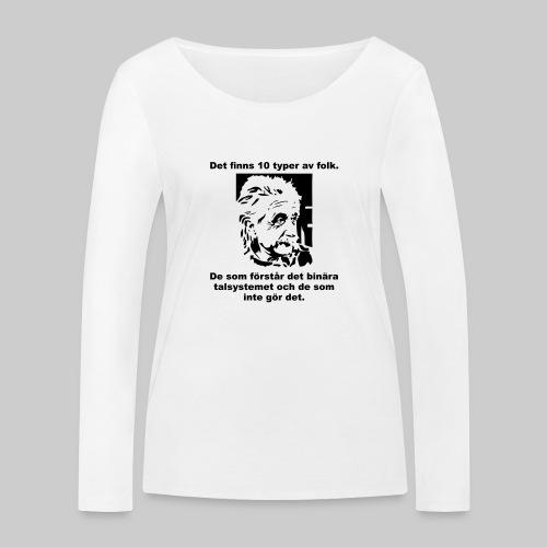 Det finns 10 Typer - Ekologisk långärmad T-shirt dam från Stanley & Stella