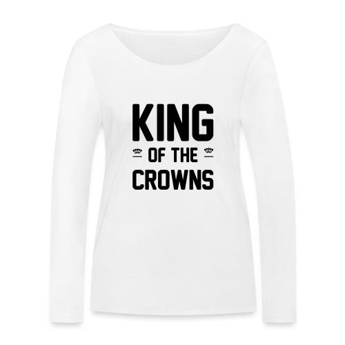 King of the crowns - Vrouwen bio shirt met lange mouwen van Stanley & Stella