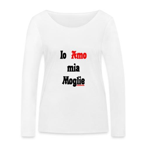 Amore #FRASIMTIME - Maglietta a manica lunga ecologica da donna di Stanley & Stella