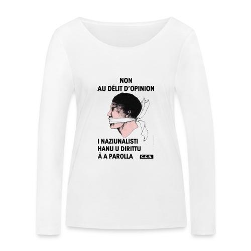 délit opinion - T-shirt manches longues bio Stanley & Stella Femme