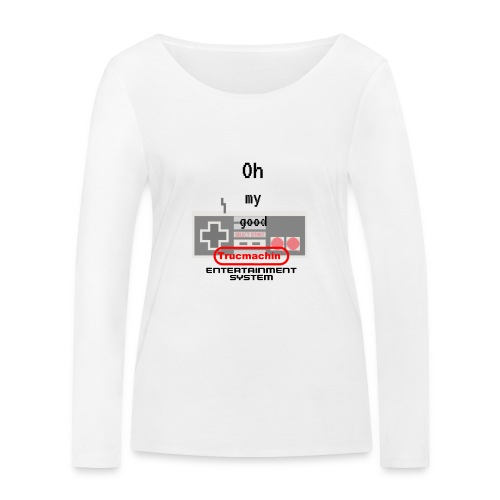 oh my good nes - T-shirt manches longues bio Stanley & Stella Femme