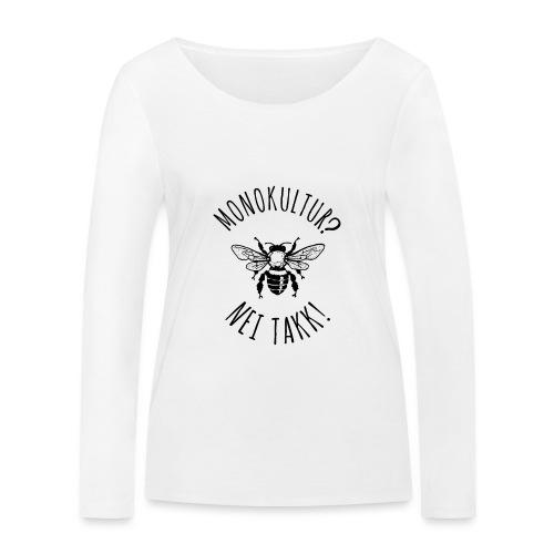 Monokultur? Nei takk! - Økologisk langermet T-skjorte for kvinner fra Stanley & Stella