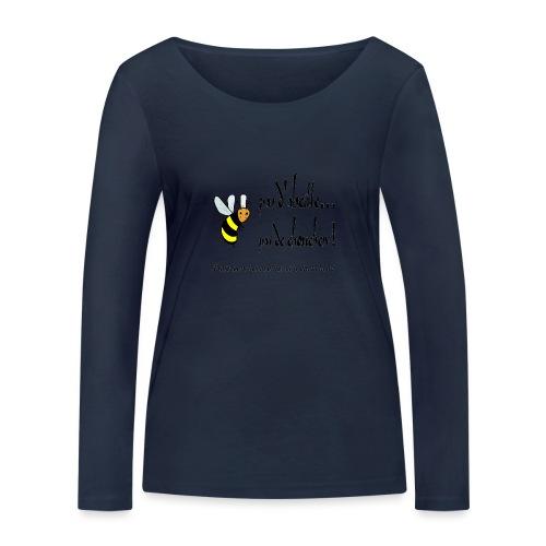Pas d'abeille, pas de chouchen - T-shirt manches longues bio Stanley & Stella Femme