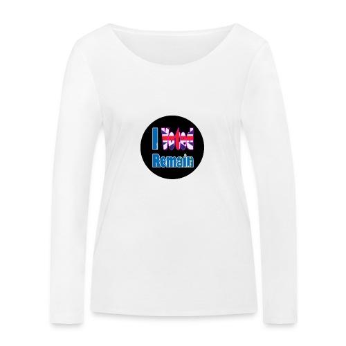 I Voted Remain badge EU Brexit referendum - Women's Organic Longsleeve Shirt by Stanley & Stella