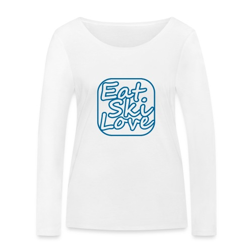 eat ski love - Vrouwen bio shirt met lange mouwen van Stanley & Stella