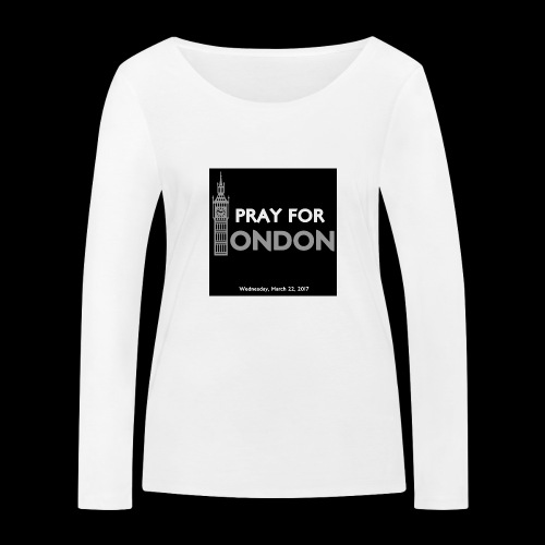 PRAY FOR LONDON - T-shirt manches longues bio Stanley & Stella Femme