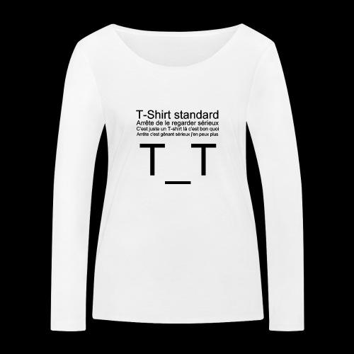 T-shirt dépressif - T-shirt manches longues bio Stanley & Stella Femme