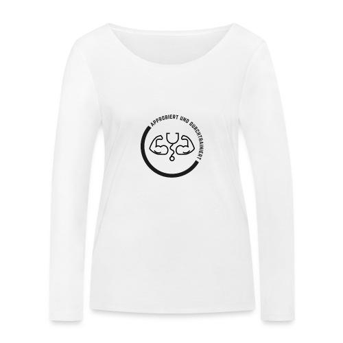 Approbiert und durchtrainiert (DR4) - Frauen Bio-Langarmshirt von Stanley & Stella