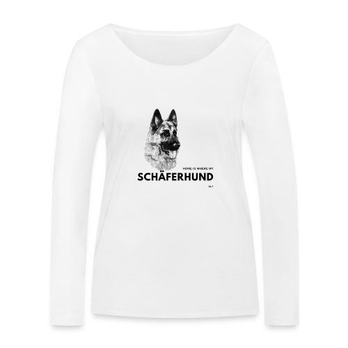 Home is where my Schäferhund is ! - Frauen Bio-Langarmshirt von Stanley & Stella