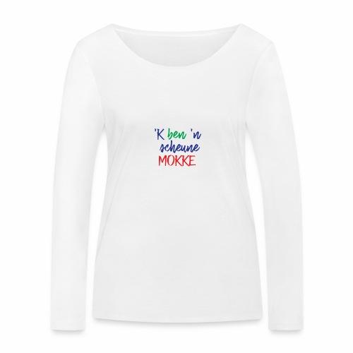 'k ben 'n scheune mokke - T-shirt manches longues bio Stanley & Stella Femme