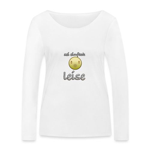 seileise - Frauen Bio-Langarmshirt von Stanley & Stella