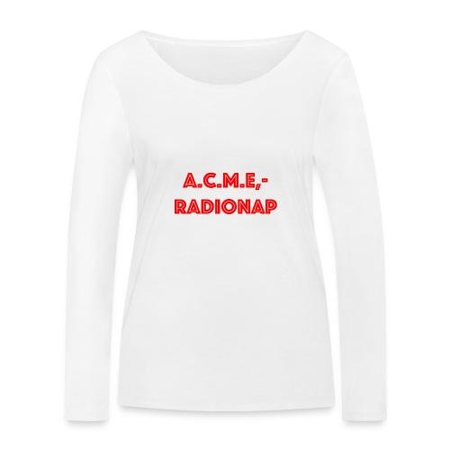 acmeradionaprot - Frauen Bio-Langarmshirt von Stanley & Stella