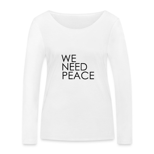 WE NEED PEACE - T-shirt manches longues bio Stanley & Stella Femme