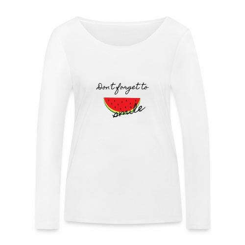 Don't forget to smile - Frauen Bio-Langarmshirt von Stanley & Stella