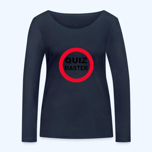 Quiz Master Stop Sign - Women's Organic Longsleeve Shirt by Stanley & Stella