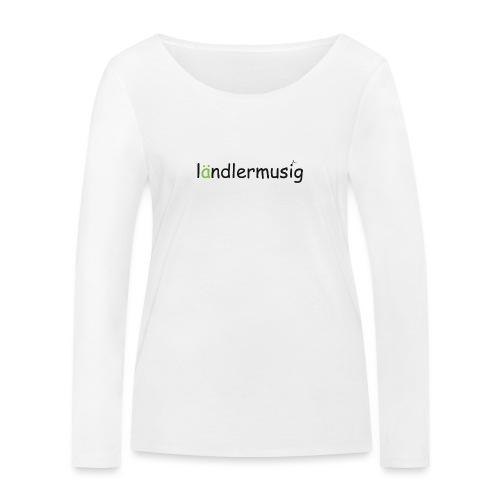 ländlermusig schwarz/grün - Frauen Bio-Langarmshirt von Stanley & Stella