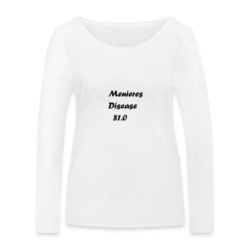 Menieres disease 81.0 - Stanley & Stellan naisten pitkähihainen luomupaita