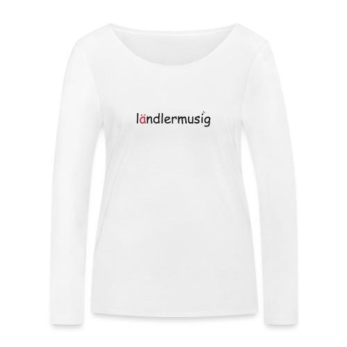 ländlermusig schwarz/rot - Frauen Bio-Langarmshirt von Stanley & Stella