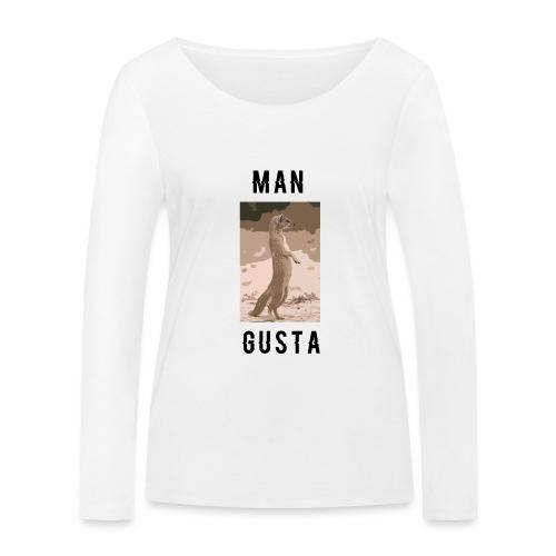 Man-Gusta - Women's Organic Longsleeve Shirt by Stanley & Stella
