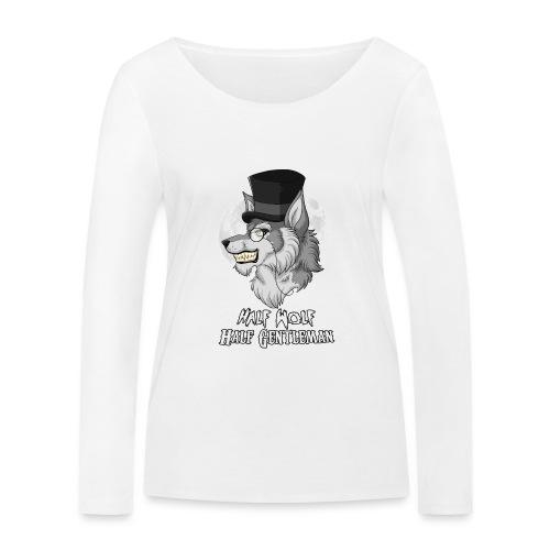 Half Wolf Half Gentleman - Ekologiczna koszulka damska z długim rękawem Stanley & Stella