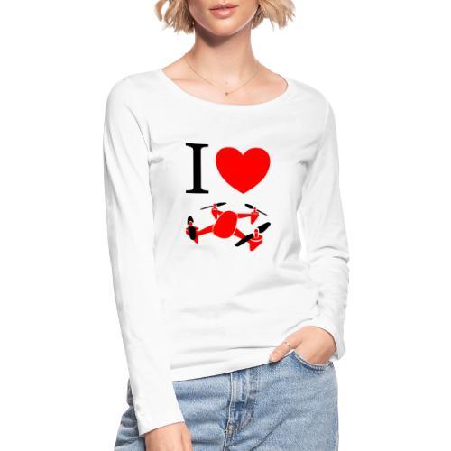 I Love Drones - Økologisk Stanley & Stella langærmet T-shirt til damer