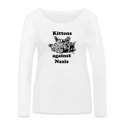 kittensagainstnazis - Frauen Bio-Langarmshirt von Stanley & Stella