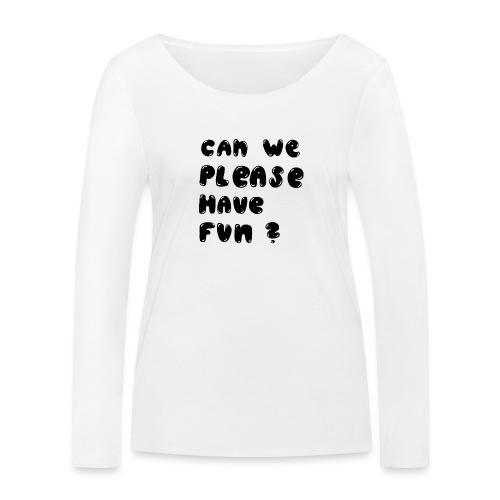 Luloveshandmade - Can we please have fun? (black) - Frauen Bio-Langarmshirt von Stanley & Stella