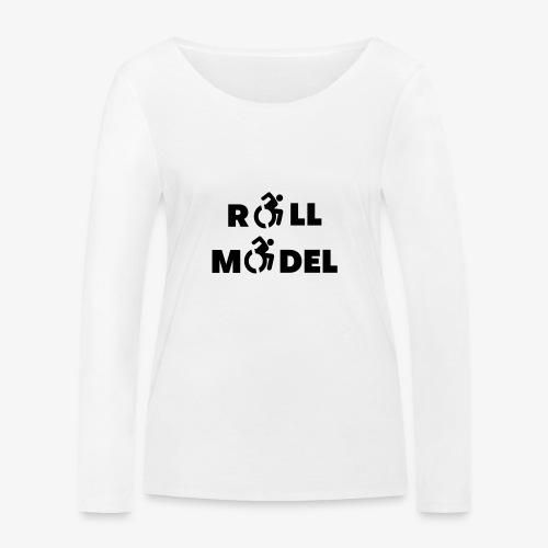 Elke rolstoel gebruiker is een roll model - Vrouwen bio shirt met lange mouwen van Stanley & Stella
