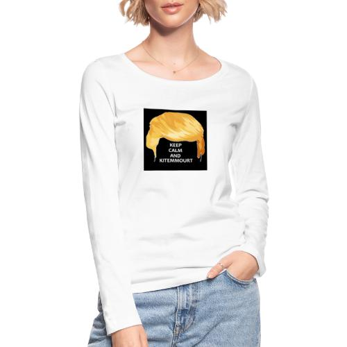 Keep Calm And Kitemmuort Capelli Trump - Maglietta a manica lunga ecologica da donna di Stanley & Stella