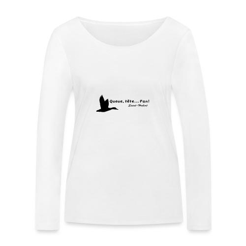 queue... tete... pan ! (motif canard) - T-shirt manches longues bio Stanley & Stella Femme