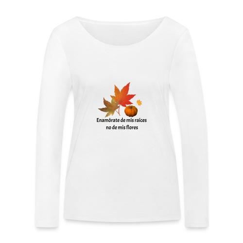 Otoño - Camiseta de manga larga ecológica mujer de Stanley & Stella