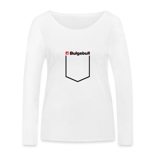 BULGEBULL-POCKET2 - Women's Organic Longsleeve Shirt by Stanley & Stella