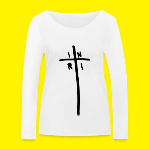 Cross - INRI (Jesus of Nazareth King of Jews) - Women's Organic Longsleeve Shirt by Stanley & Stella