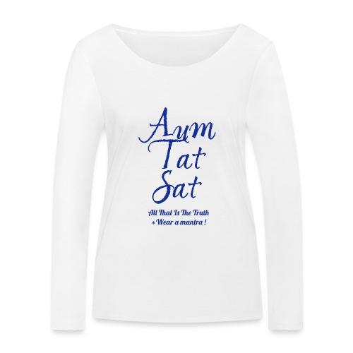 AUM TAT SAT - Maglietta a manica lunga ecologica da donna di Stanley & Stella