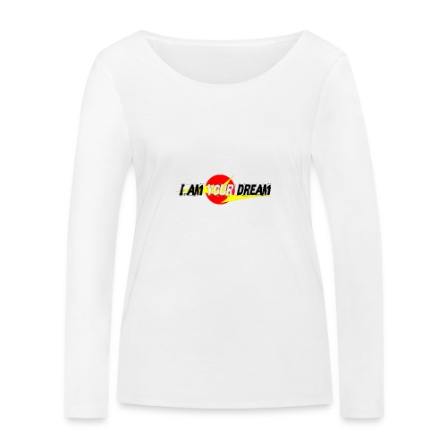 I am in your dream - Women's Organic Longsleeve Shirt by Stanley & Stella