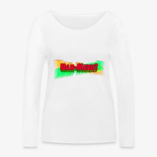 Nah meen red - Women's Organic Longsleeve Shirt by Stanley & Stella
