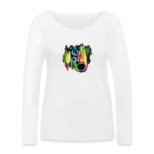 Just Play Lettering auf Farbklecksen - Frauen Bio-Langarmshirt von Stanley & Stella